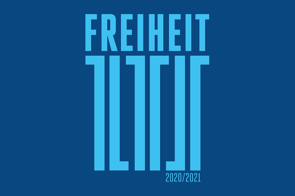 FREIHEIT – DAS MOTTO DER SPIELZEIT 2020/2021